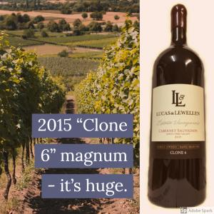 "The large magnum package of Lucas & Lewellen reserve ""Clone 6"" Cabernet Sauvignon"